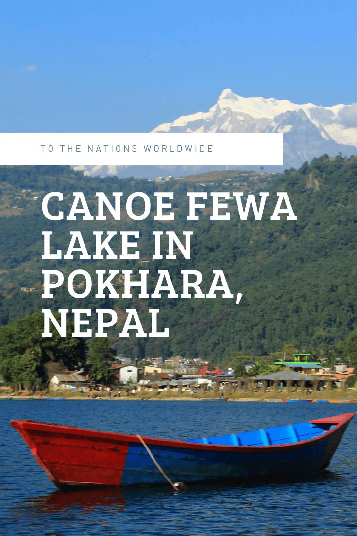 Canoe Fewa Lake in Pokhara, Nepal