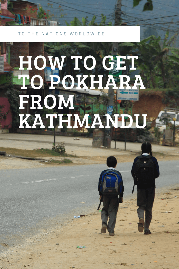 How to Get to Pokhara from Kathmandu