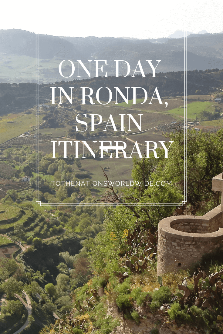 One Day in Ronda, Spain Itinerary