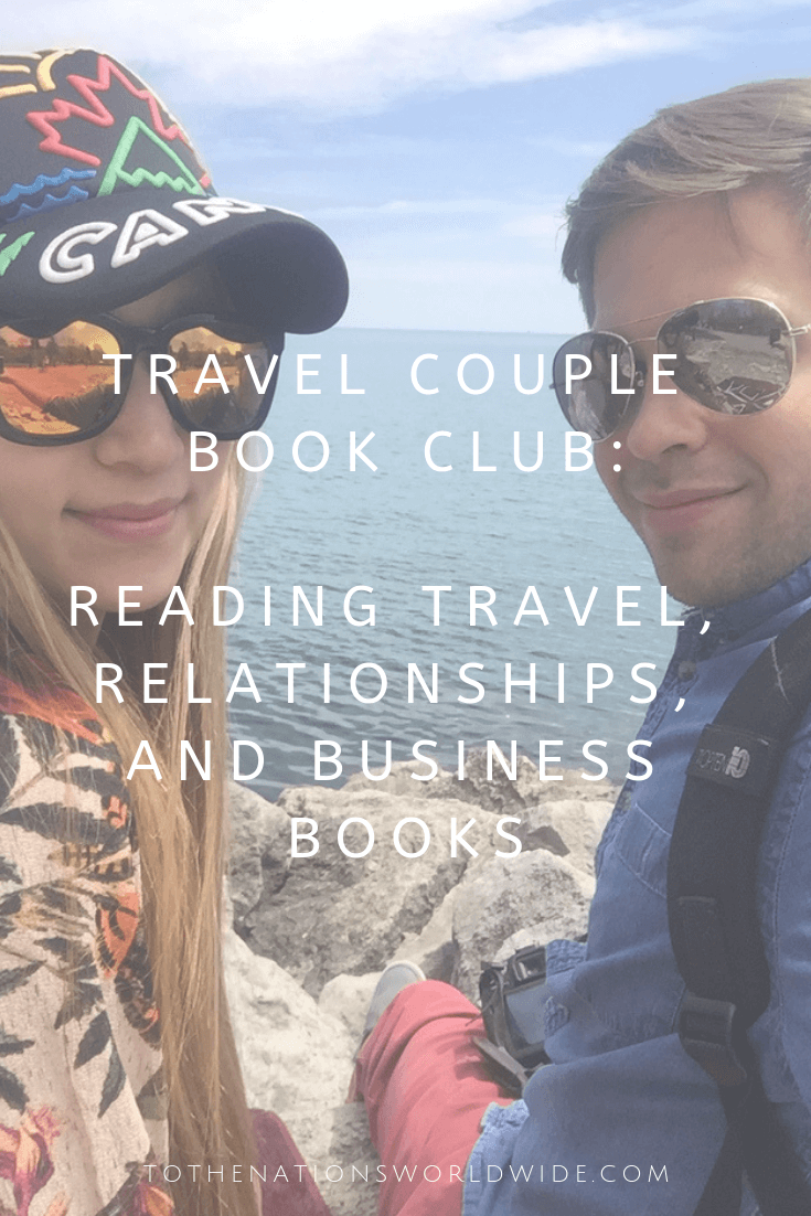 Travel Couple Book Club_ Reading Travel, Relationships, and Business Books