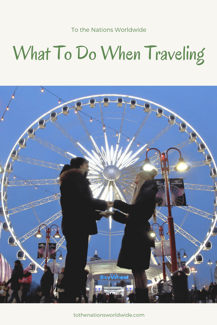 What To Do When Traveling