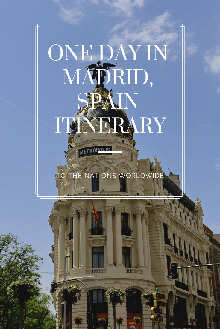 One Day in Madrid, Spain Itinerary