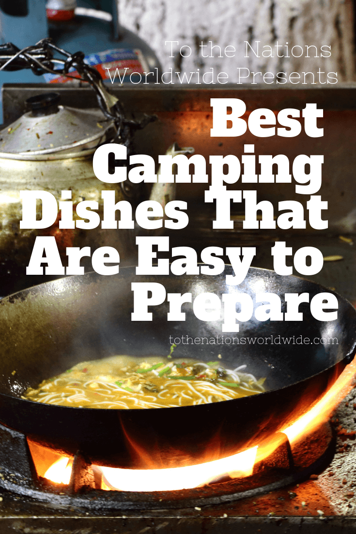 Best Camping Dishes That Are Easy to Prepare