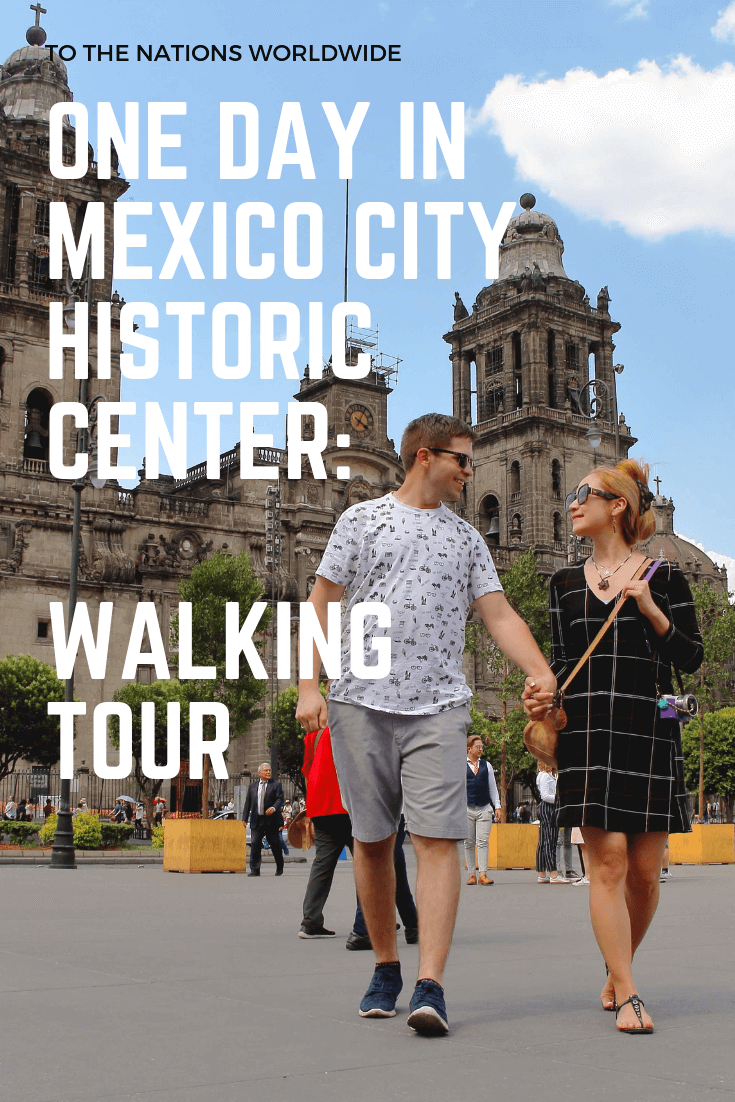 One Day in Mexico City Historic Center: Walking Tour