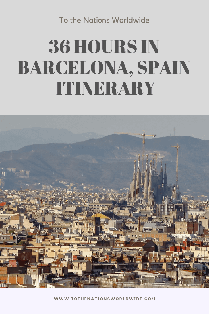 36 Hours in Barcelona, Spain Itinerary