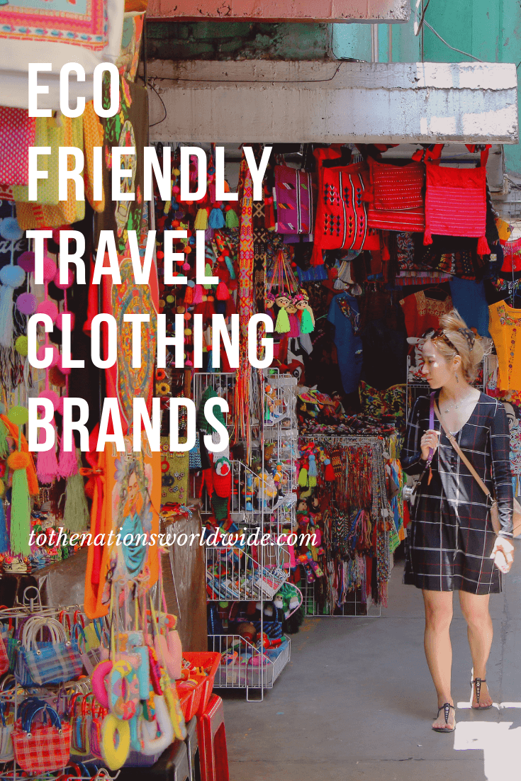 Eco Friendly Travel Clothing Brands