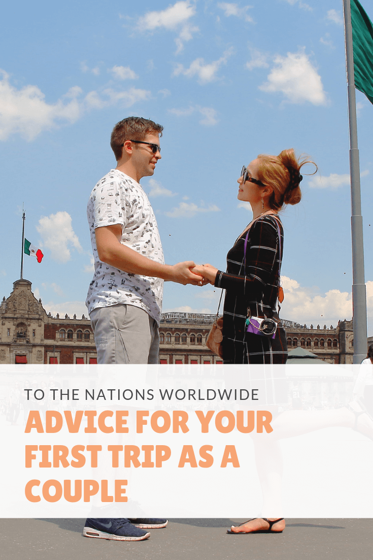 Advice for Your First Trip as a Couple