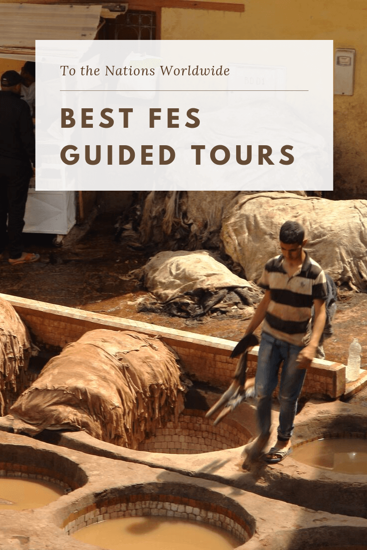Best Fes Guided Tours