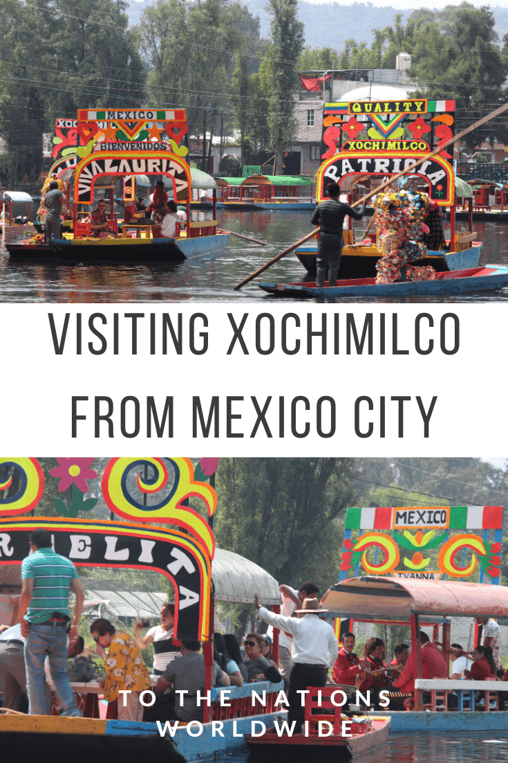 Visiting Xochimilco from Mexico City for a Boat Ride