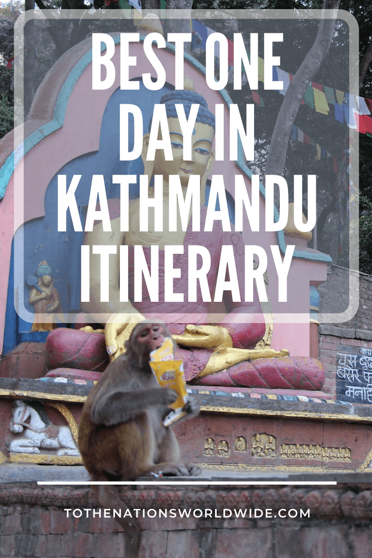Best One Day in Kathmandu Itinerary
