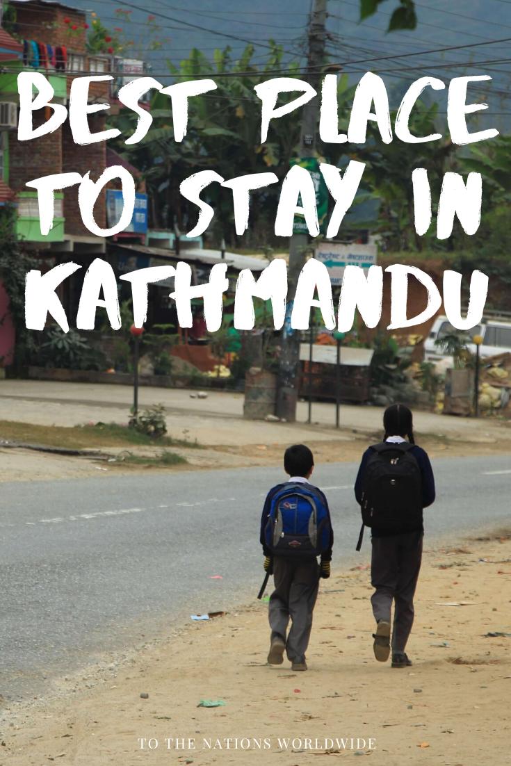 Best Area to Stay in Kathmandu, Nepal